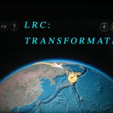 LRC: Episode #14| Transformation