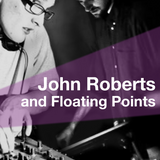 Dunkel Radio Talks To John Roberts and Floating Points