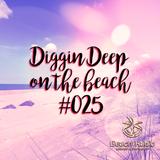 Diggin Deep on the Beach #025 - DJ Lady Duracell b2b Stevie B