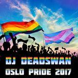 DJ DEADSWAN - OSLO PRIDE 2017