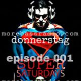 donnerstag: LIVE! SUPERSATURDAYS @ morebass episode 001
