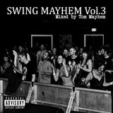 Swing Mayhem Vol.3