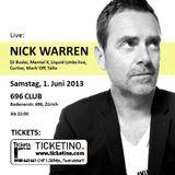 NicK Warren - Live @ 696 Club Zurich, Switzerland 01-06-2013