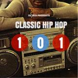 Classic Hip Hop 101