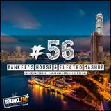 Yankee's House & Electro MashUp #56 (2016)