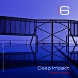 Deep Impact - Vol. 6 [-- ideal noise --]