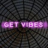 Get vibes # 3 - Chill Oriental Session (Nicola Cruz, Sahale, Bedouin, David August, Oceanvs)