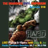 The Hoarders' Vinyl Emporium 218 - 'Hard'
