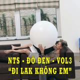 ✈✈ NST - ĐI LẮK KHÔNG EM - Klub One Đô Đen Mix - Vol3 ...
