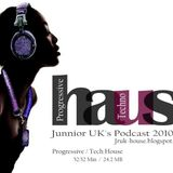 Junnior UK @ Haus Podcast 2010.01