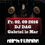 DJ DAG @ Nachtleben Ffm 02.09.2016 Part 1