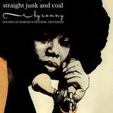 Straight Junk And Coal (Blacksploitation Vinyl Mix)