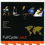 Full Cycle Live 2 - 2005