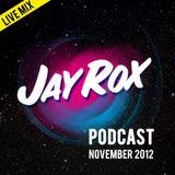 Jay Rox - Podcast November 2012