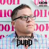 DMS MINI MIX WEEK #297 DUB D