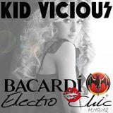 KID VICIOUS: BACARDI®ELECTROCHIC 11/10/2012