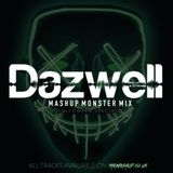 Dazwell's Mashup Monster Mix (Halloween Special 2018)