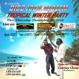 Disc Jock Redeem (Tropical Winter Party) - Dec. 22, 2016