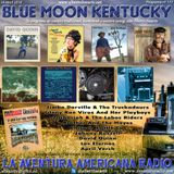 177- Blue Moon Kentucky (14 Abril 2019)