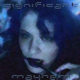 Significant Mayhem - November 2012