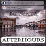 Dj Mate - AfterHours