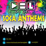 DJ Del - Soca Anthems 2016