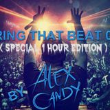 Bring that beat 014 (Special 1 Hour Edition)