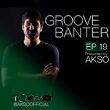 Groove Banter Ep.19 - Tech House Mix