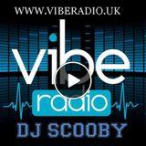 DJ SCOOBY  17TH DECEMBER 2017 VIBE RADIO