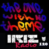 IrieRadio 120 - The One With No Theme