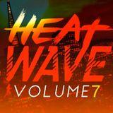 HeatWave, Vol. 7