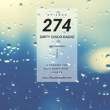 Deep House Mix - Dirty Disco Radio 274