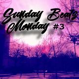 Sunday Beats Monday #3