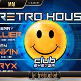 RETRO HOUSE 15 mai - Trébuchet - Full party - Thierry Tallier - Sven Lanvin - Goryx