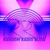 Random Radio Blow No. 55 Guestmix by Tim Parker