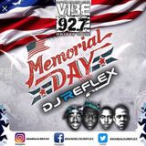 MEMORIAL DAY WEEKEND MIX (PART 2 ) ON VIBES 92.7 FM WITH DJ REFLEX