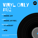 vinyl only #02 mixed by Andee Jay