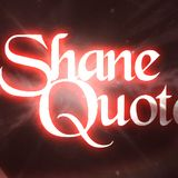 Shane Quotes Mix