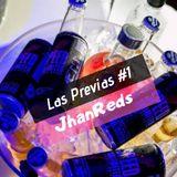 JhanReds - Las Previas 1