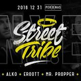 Street Tribe NYE -  Promo Podcast. #kapernaujus