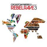Subb-An - Rebel Rave 3 [03.13]