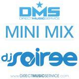 DMS MINI MIX WEEK #240 DJ SOIREE