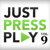 Just Press Play Vol. 9.
