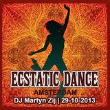 Ecstatic Dance Amsterdam - Dj Martyn Zij - 29-10-2013