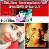 Programa Raros Ricos Um Mergulho na Vida 05.12.2017 Claudia Canto Tula Pilar e Fernanda Rusvéer