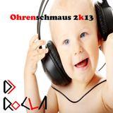 DJ RoCla in the Mix - Ohrenschmaus 2k13