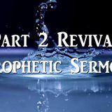 "Revival Series Part 2 Prophetic Sermon ""The Mishkan"" - Audio"