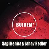 Sagi Benita & Lahav Redler @ Boidem+ 13/04/18