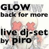 Piro live @ Glow: Back for More 25-2-2011