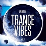 UPLIFTING TRANCE VIBES VOL 1 BY DJ SKY TRINI  AUGUST 2017